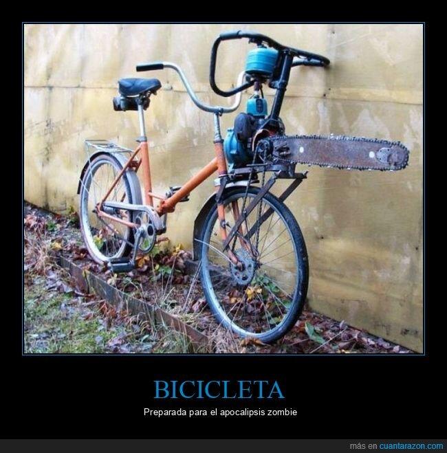 bicicleta,motosierra,wtf