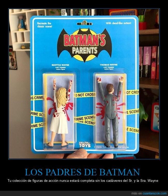 batman,muertos,muñecos,padres