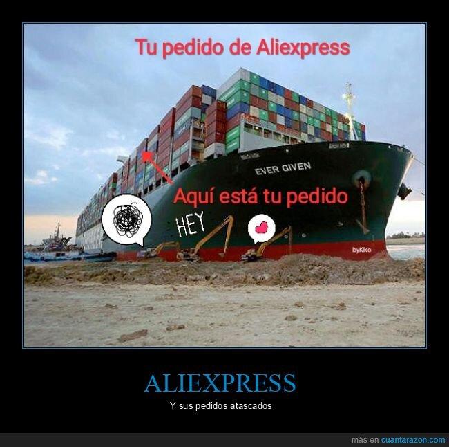 aliexpress,barco,canal de suez,evergreen,pedido