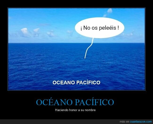 océano pacífico,pelearse