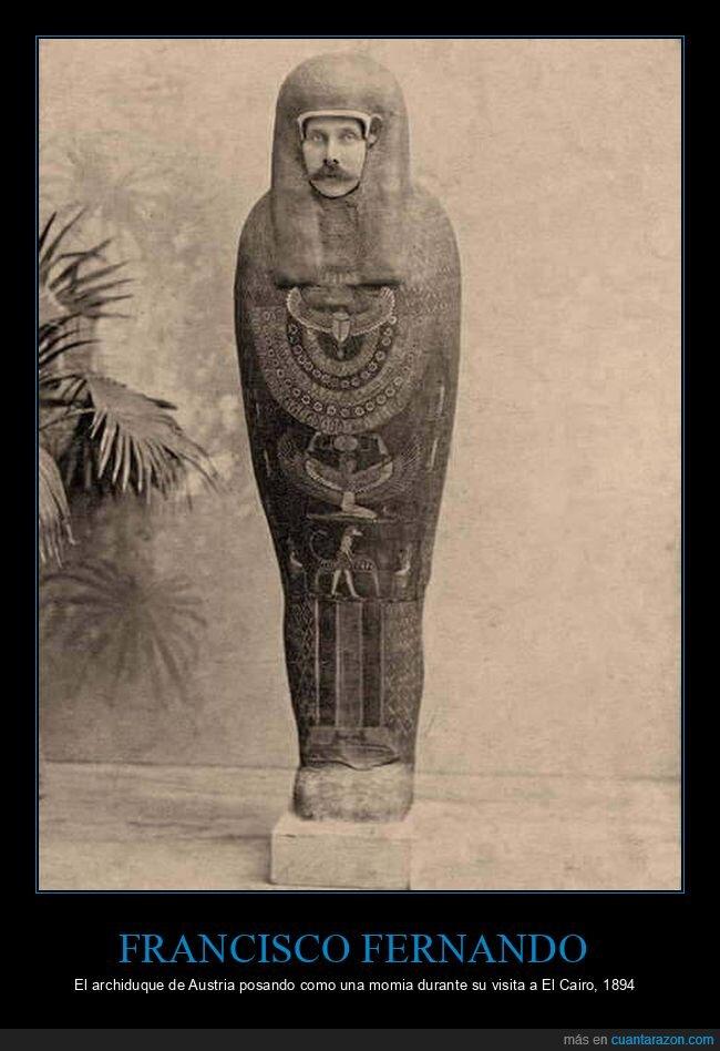 curiosidades,egipto,francisco fernando,momia,posando,retro,sarcófago,wtf