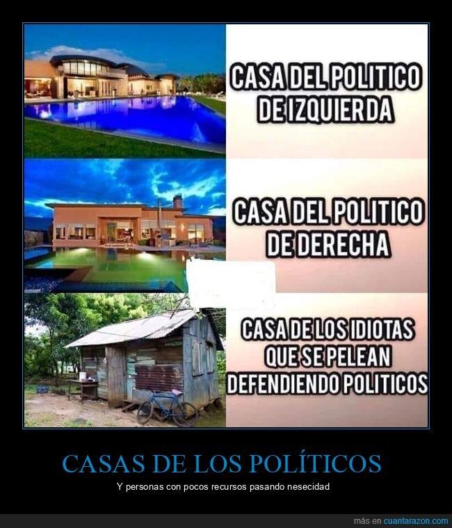 casas,defender,pelearse,políticos