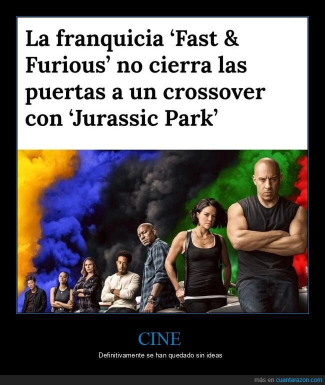 crossover,fast & furious,jurassic park,wtf