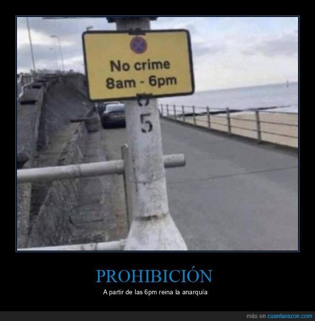 cartel,crimen,horas,prohibición