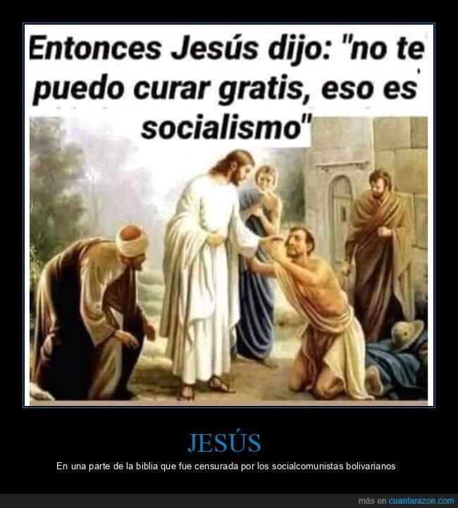 curar,gratis,jesús,socialismo