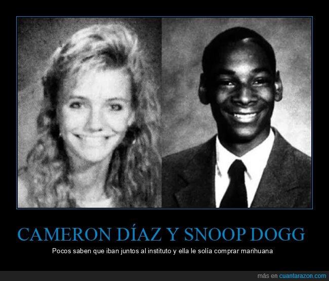 cameron díaz,instituto,marihuana,snoop dogg