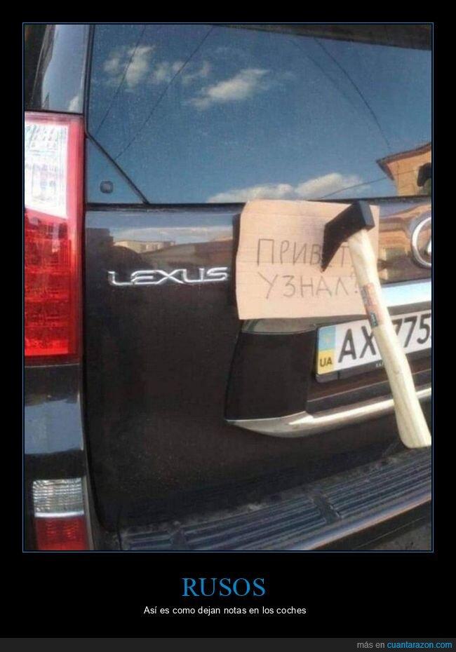 coche,hacha,nota,rusos,wtf