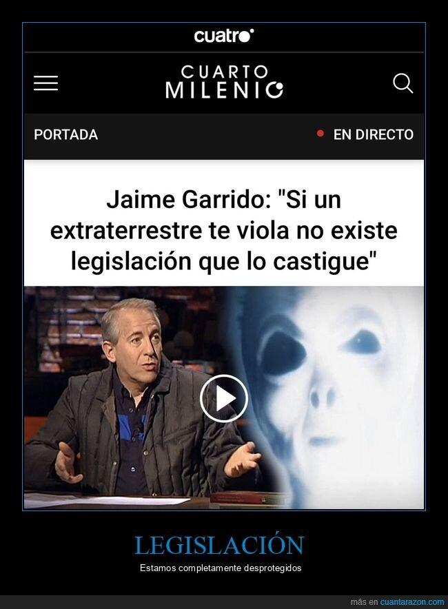 cuarto milenio,extraterrestre,legislación
