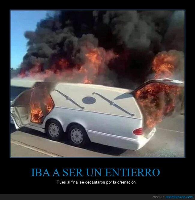 ardiendo,coche fúnebre,fuego