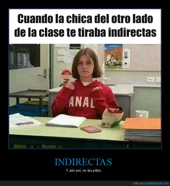 chica,clase,indirectas