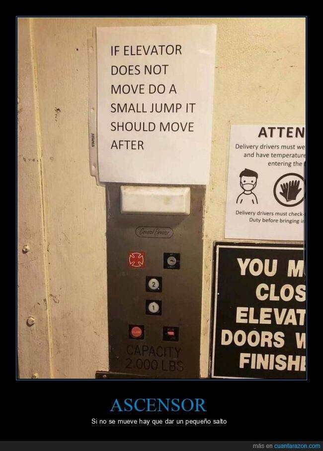 ascensor,carteles,moverse,salto