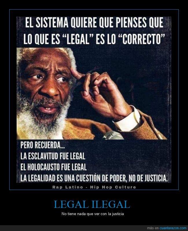 ilegal,justicia,legal