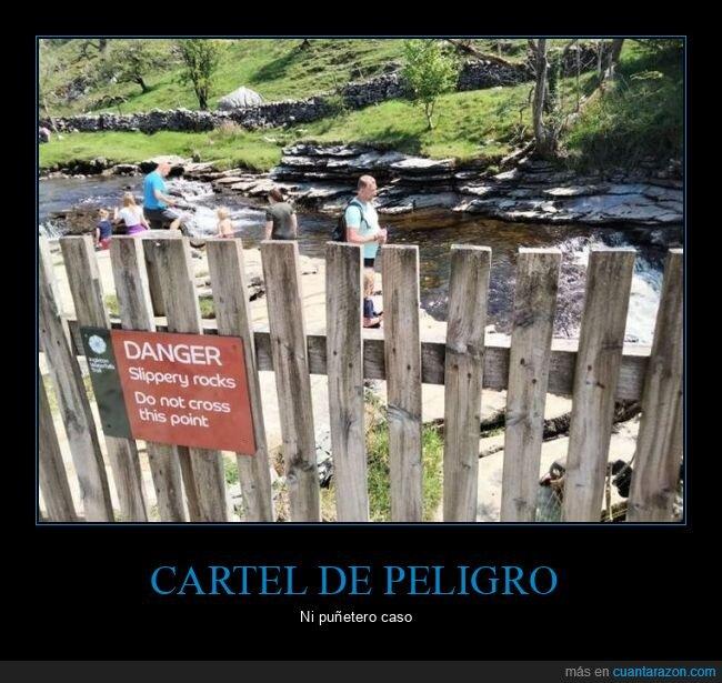 cartel,fails,peligro