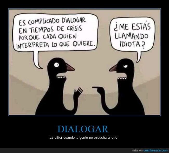 complicado,dialogar,interpretar