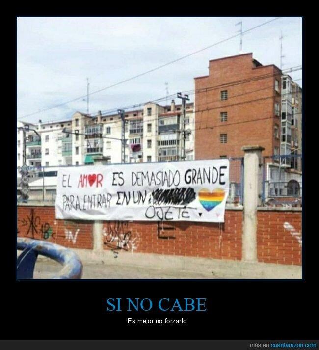 amor,grande,ojete,pancarta