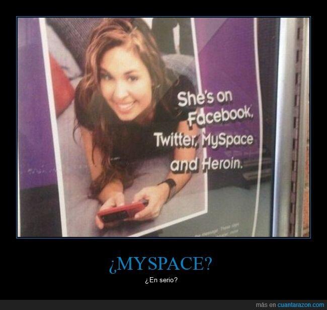 facebook,heroína,myspace,twitter