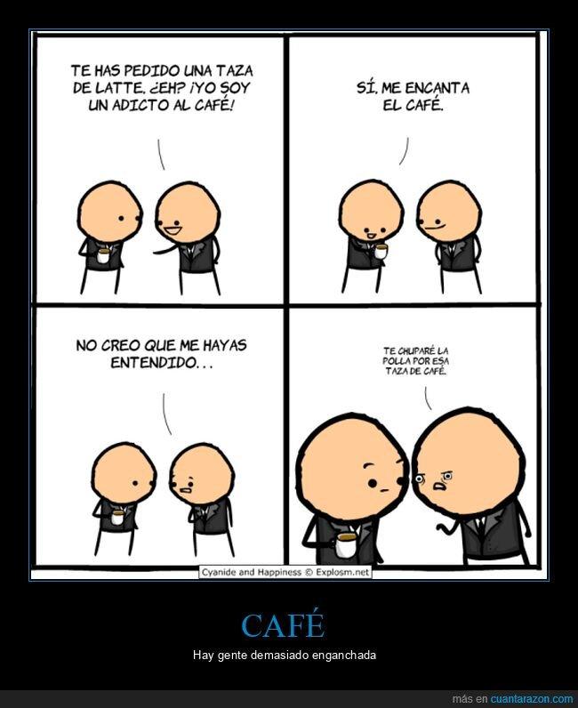 adicto,café