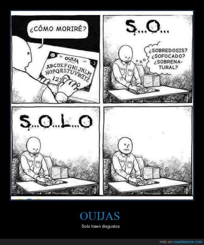 morir,ouija,solo
