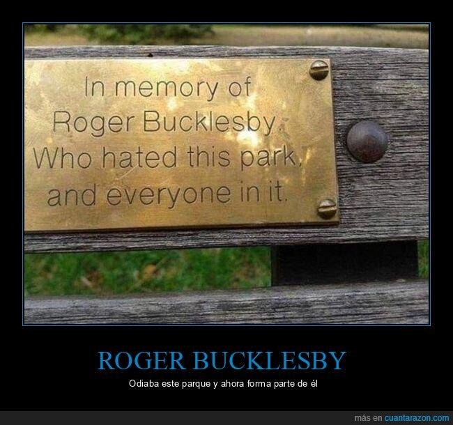 odiar,parque,placa,roger bucklesby