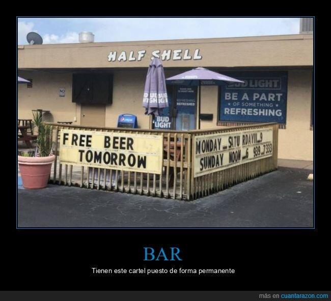 bar,cartel,cerveza,gratis,mañana