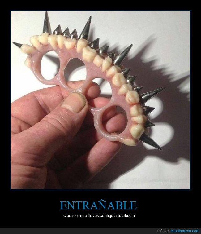 dentadura,pinchos,puño americano
