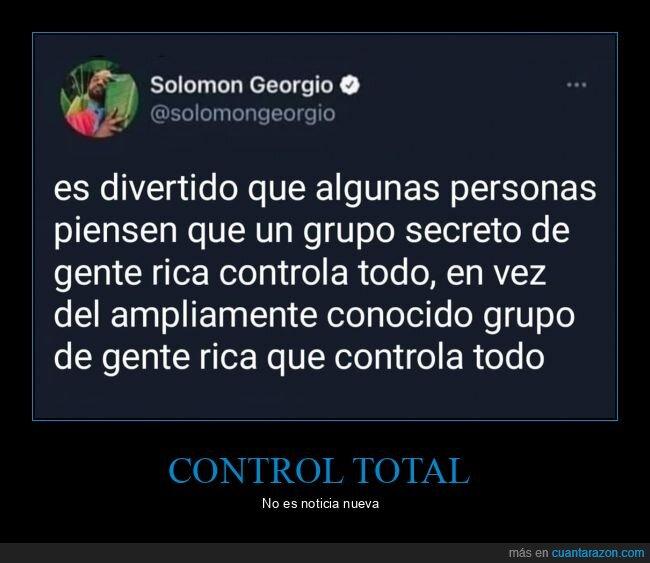 conspiraciones,controlar,ricos