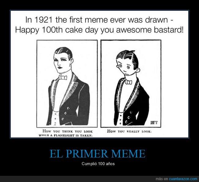 100 años,1921,meme,primero