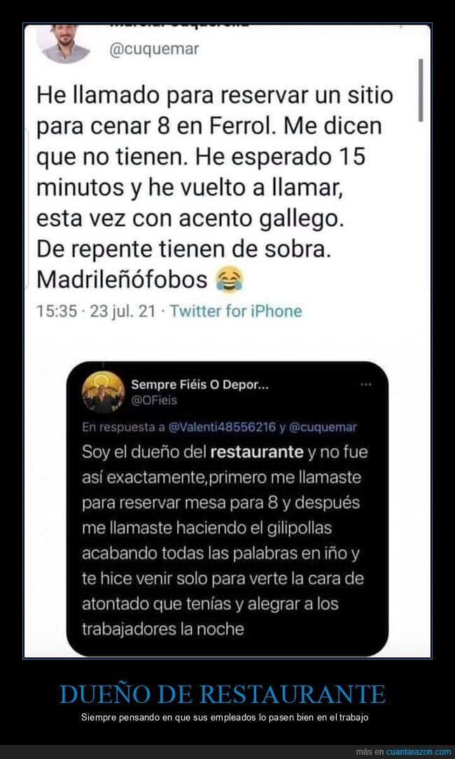 acento,ferrol,gallego,madrileño,restaurante,zasca