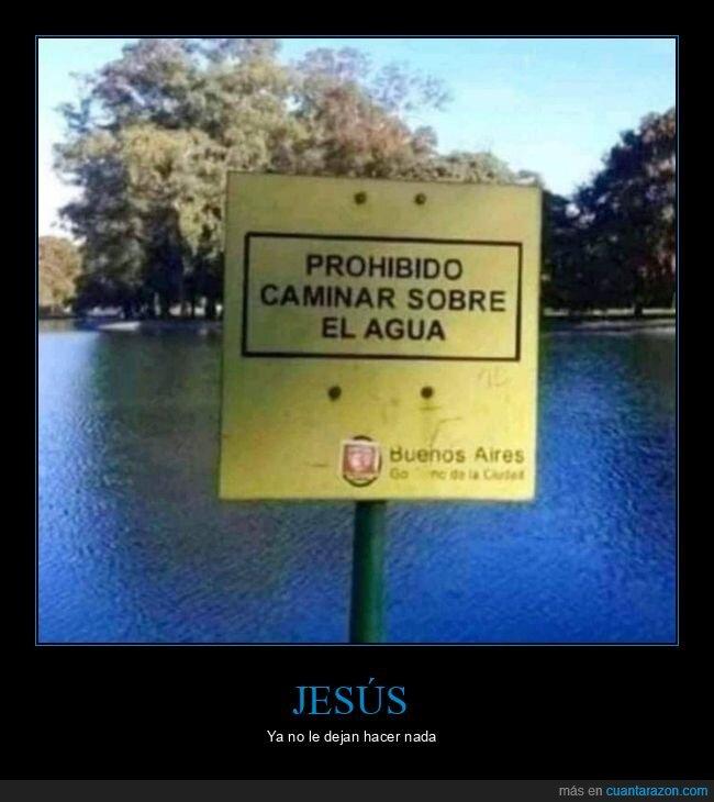 agua,caminar,carteles,prohibición
