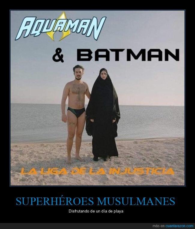 aquaman,batman,musulmanes