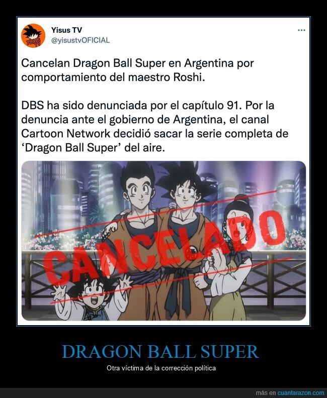 argentina,cancelada,dragon ball super