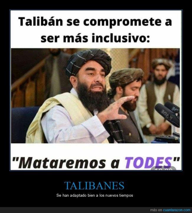 inclusivos,talibanes