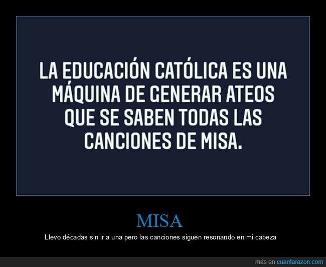 ateos,canciones,católica,educación,misa