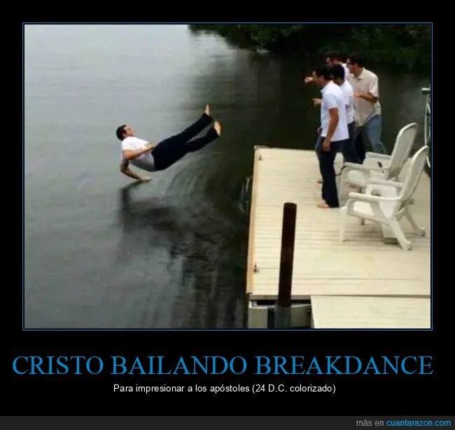 apóstoles,breakdance,cristo,impresionar