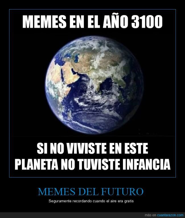 3100,infancia,planeta,tierra
