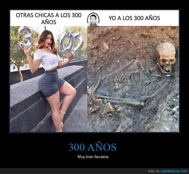 300 años,otras