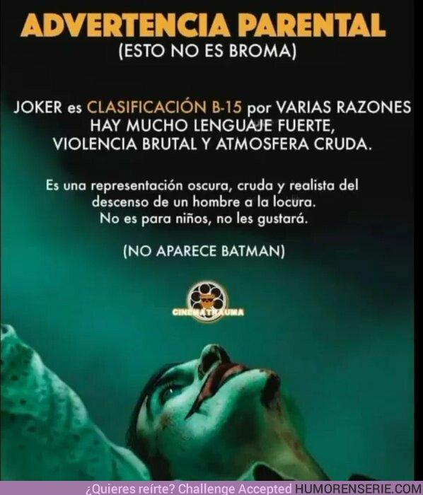 42741 - Han tenido que poner este aviso para todos los padres que llevan a sus hijos a ver Joker