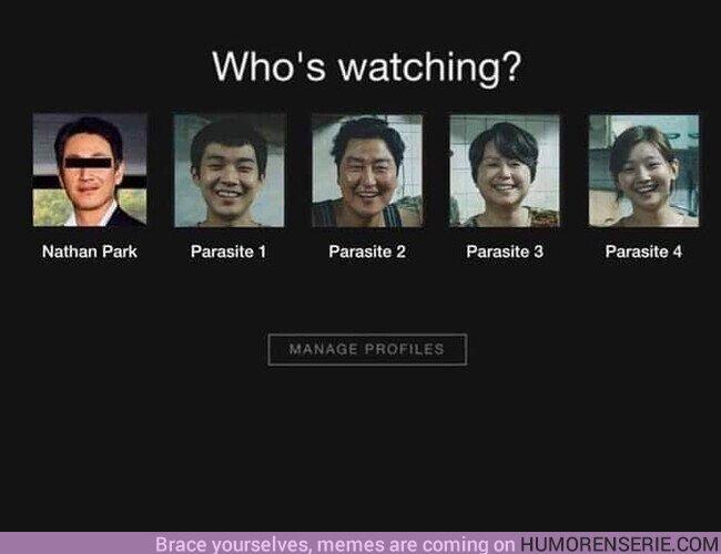 48257 - El que paga Netflix y los parásitos