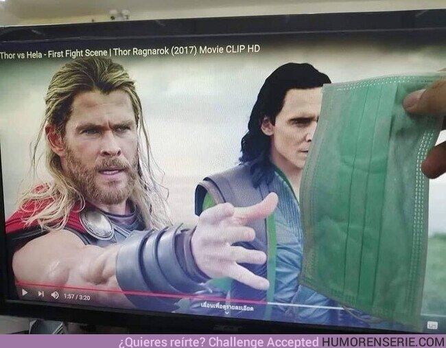 49131 - Hasta Thor quiere una de esas mascarillas