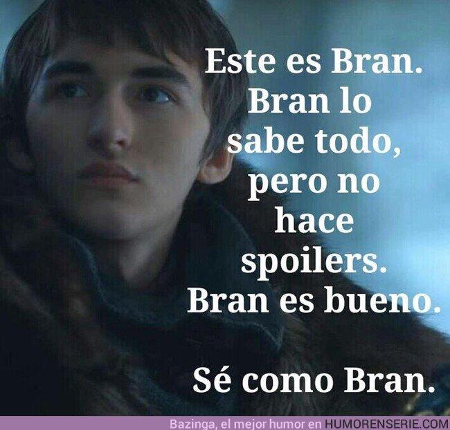 71059 - Bran es bueno.Sé como Bran