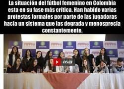 Enlace a El fútbol femenino en Colombia nos ha devuelto al medievo