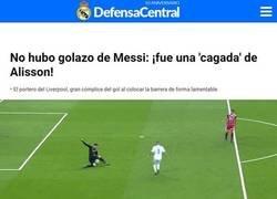 Enlace a La última: El golazo de Messi fue una 'cagada' de Alisson