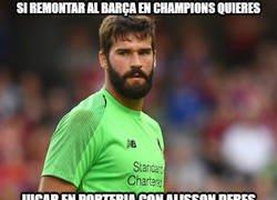 Enlace a Alisson, el verdugo del Barça