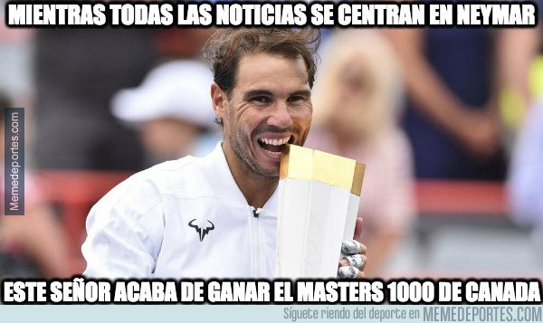 1083264 - La noticia importante de hoy tendría que ser Rafa Nadal ganando el Masters 1000 de Canada