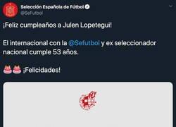 Enlace a La 'Selección Española' felicita a Lopetegui por su 53 cumpleaños y todo el mundo le está respondiendo lo mismo