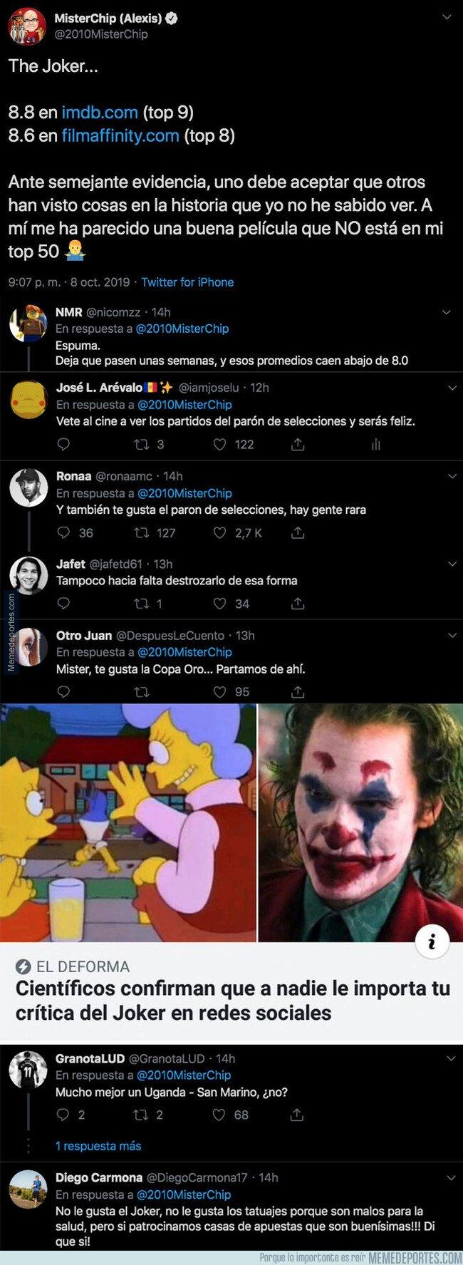 1088023 - Misterchip hace una crítica de la película Joker y la gente le destroza en las respuestas por lo que escribió