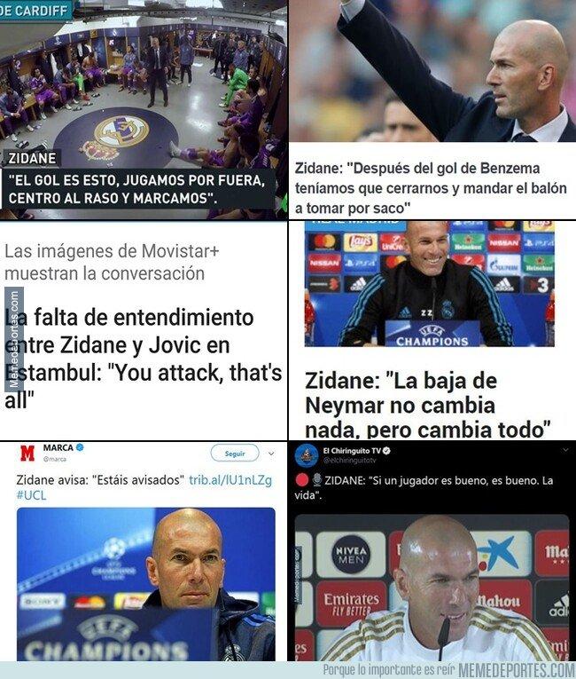 1089673 - Las mejores frases de Zidane que no se estudiarán en los colegios en un futuro. Que grande es este hombre, por dios.
