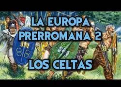 Enlace a La historia de los Celtas bien contada