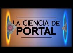 Enlace a La explicación de porqué Portal (el juego) usa físicas imposibles