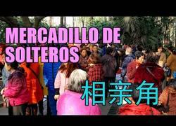 Enlace a El mercadillo de solteros en China